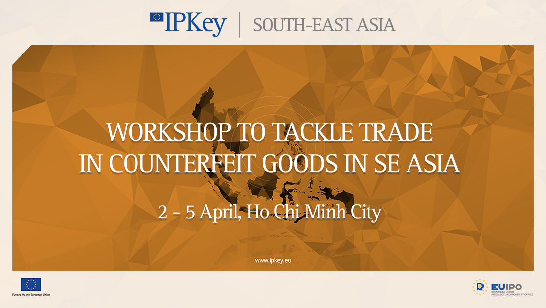 Workshop to tackle trade in counterfeit goods in SE Asia | IPKEY
